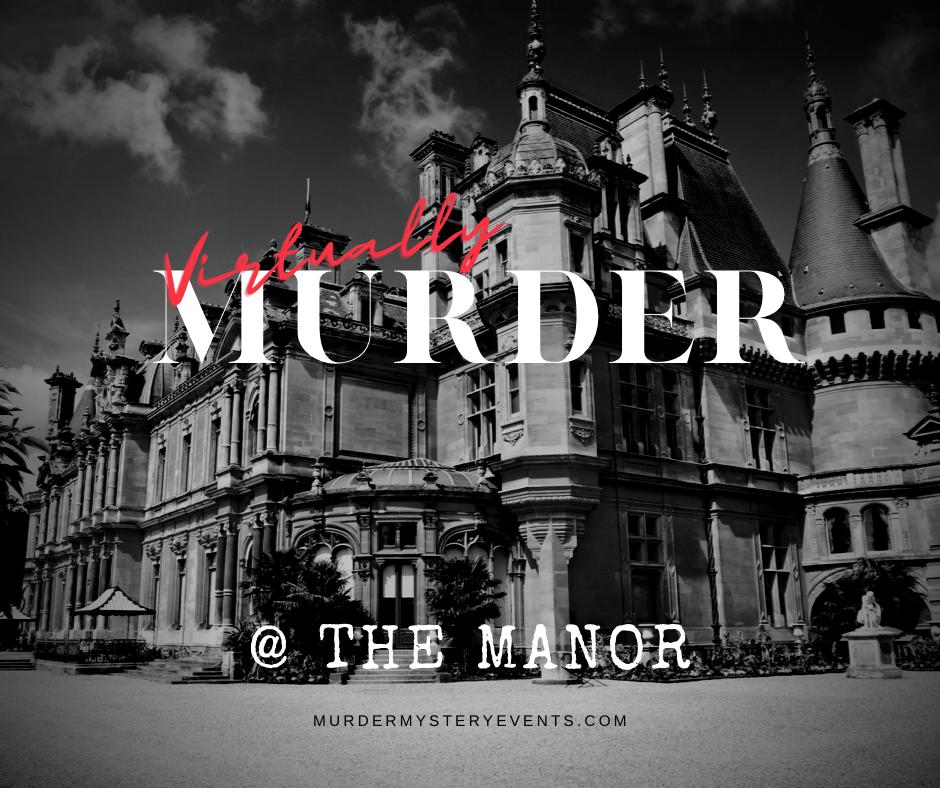 Virtually Murder @ the Manor