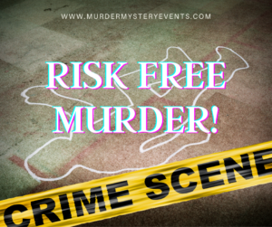 Murder Mystery Events arranged by the experts