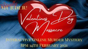 Valentines Day Massacre Virtual Murder Mystery on Zoom