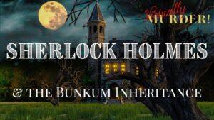 Sherlock Holmes Bunkum Murder Mystery